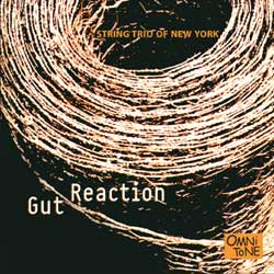 String Trio of New York: GUT REACTION