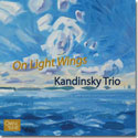Kandinsky Trio: ON LIGHT WINGS